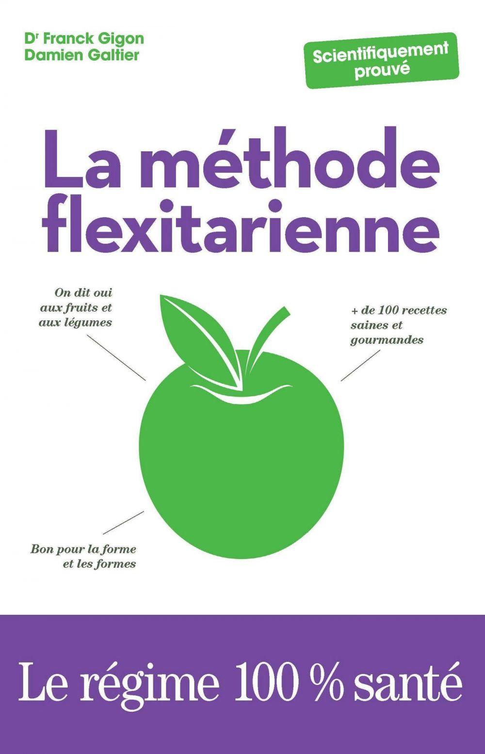 La Méthode flexitarienne |