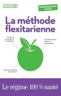 La Méthode flexitarienne | GIGON, Franck. Auteur
