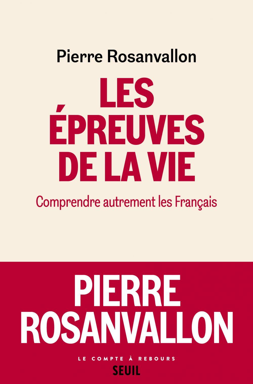 Les Epreuves de la vie | Rosanvallon, Pierre (1948-....). Auteur