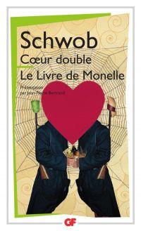 Coeur double - Le livre de Monelle