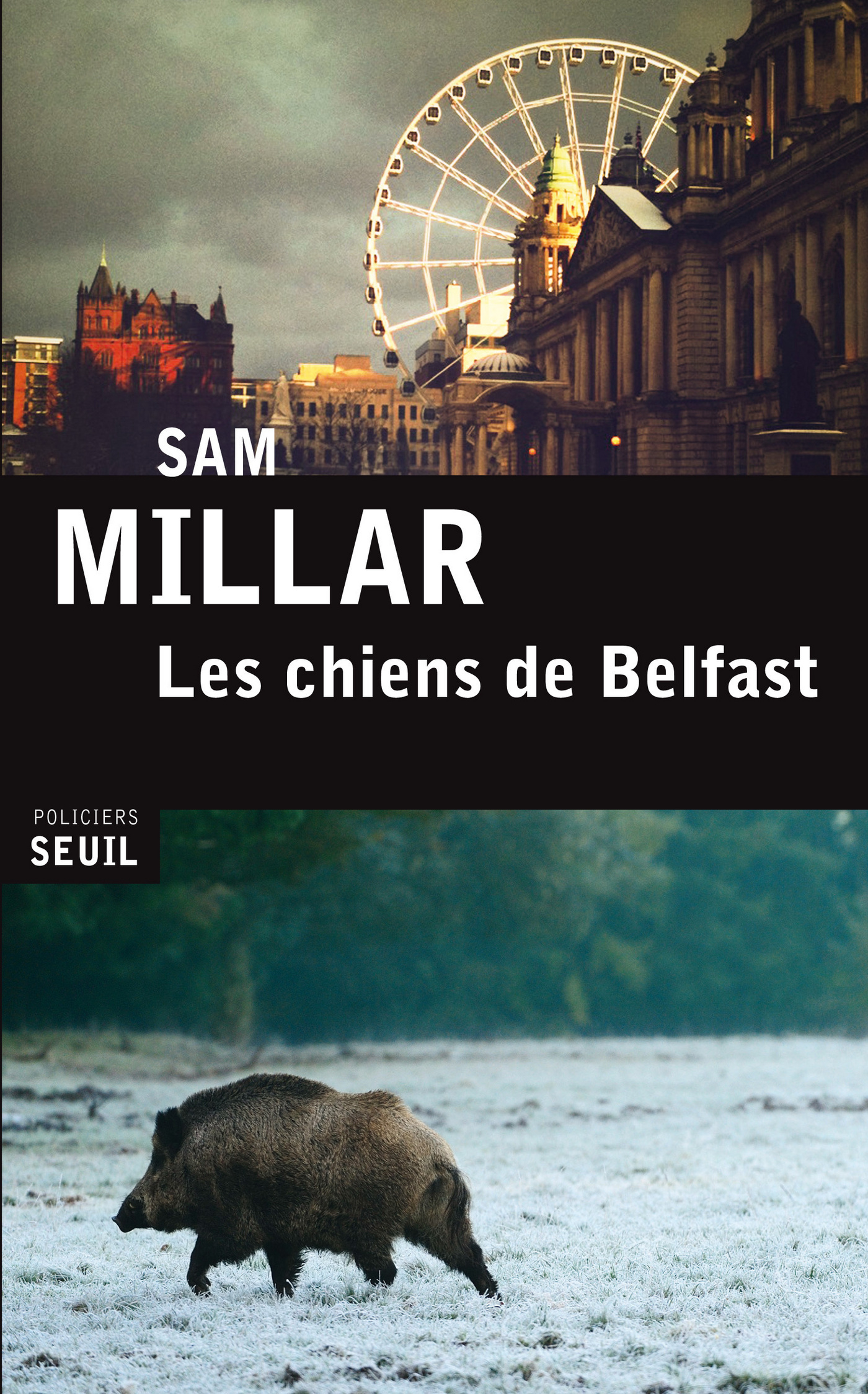 Les Chiens de Belfast | Millar, Sam