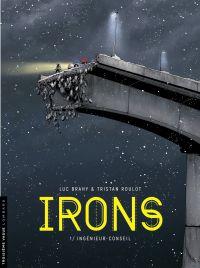 Irons - tome 1 - Ingénieur-...