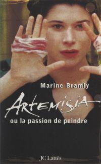 Artemisia ou la passion de ...