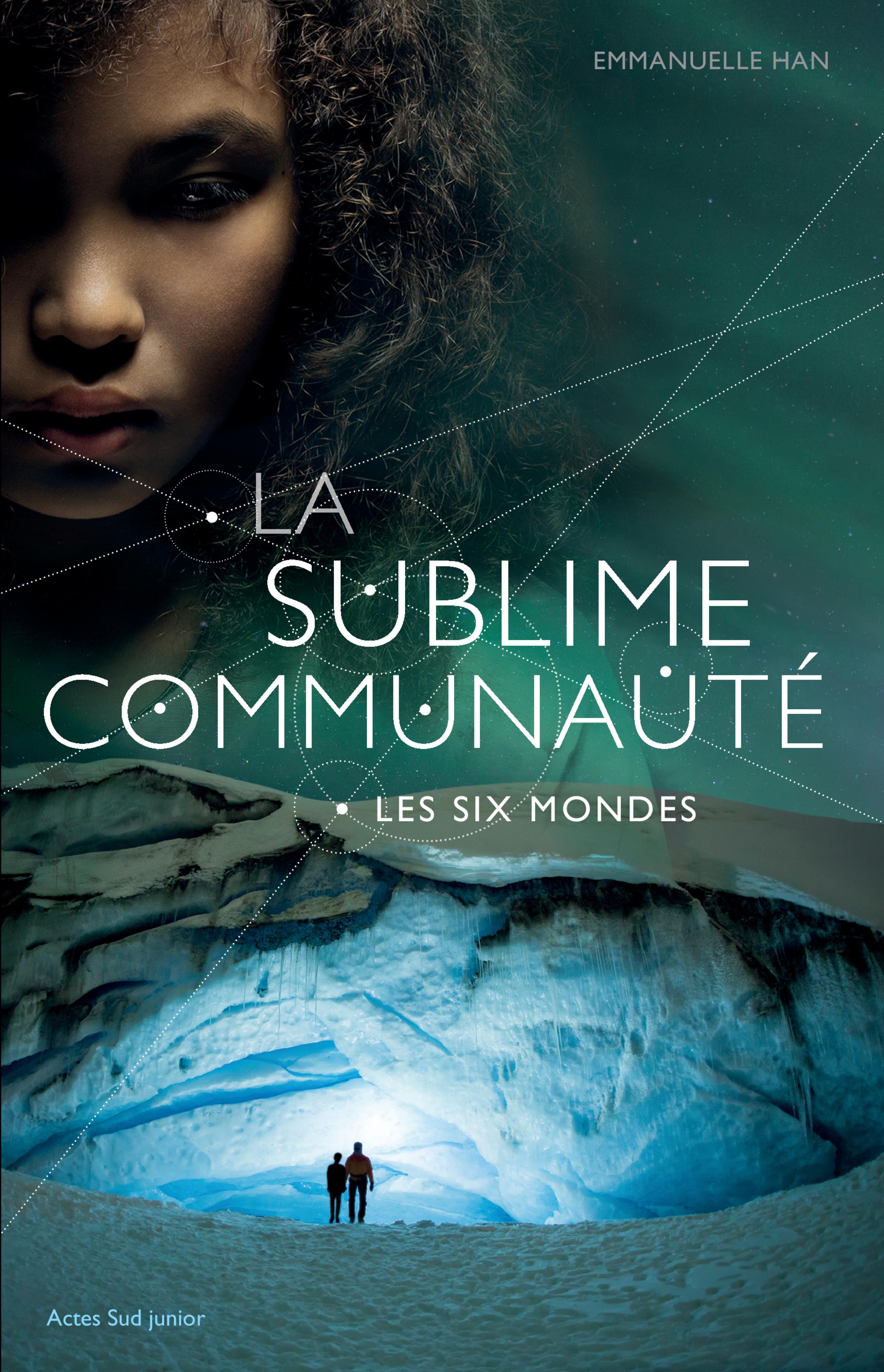 La sublime communauté - T.2 | Han, Emmanuelle