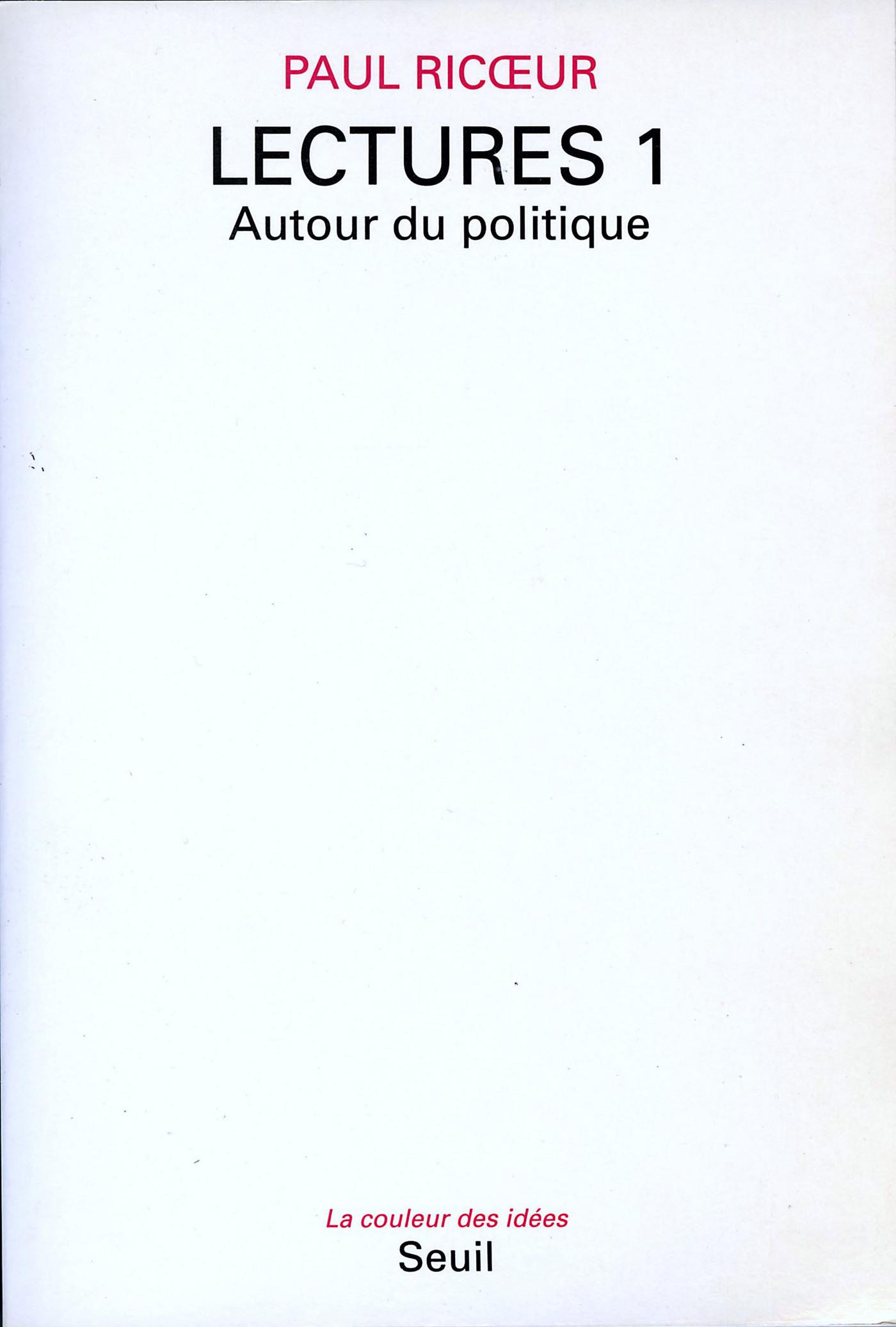 Lectures, t. 1. Autour du politique