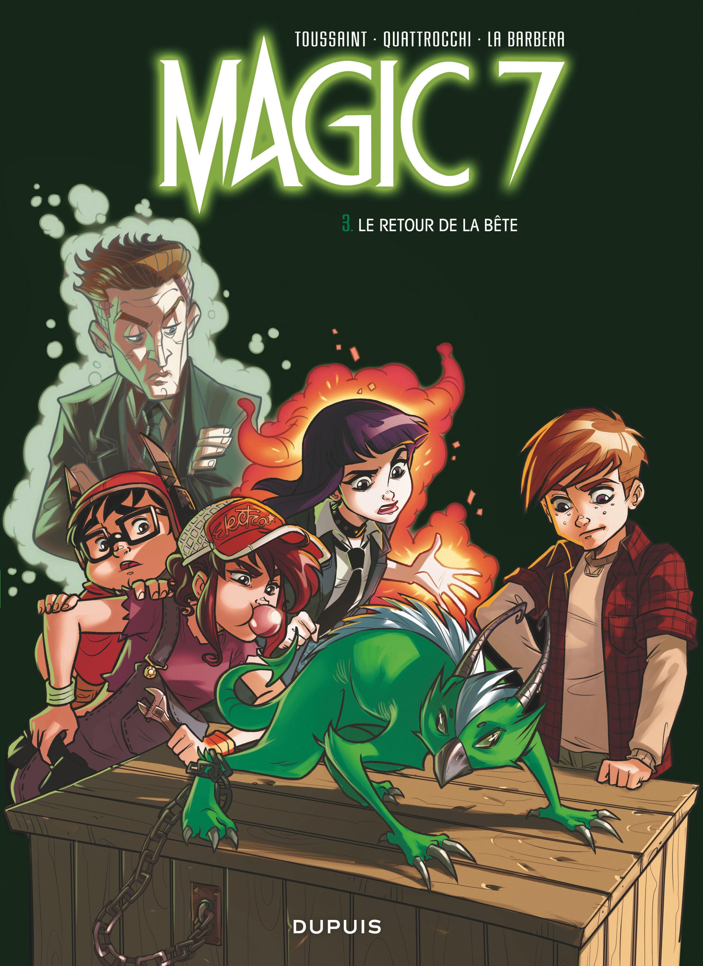 Magic 7 - Tome 3 - Le retour de la bête ! | La Barbera Rosa,