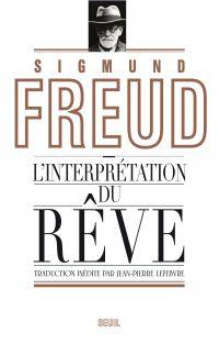 L'Interprétation du rêve | Freud, Sigmund (1856-1939). Auteur