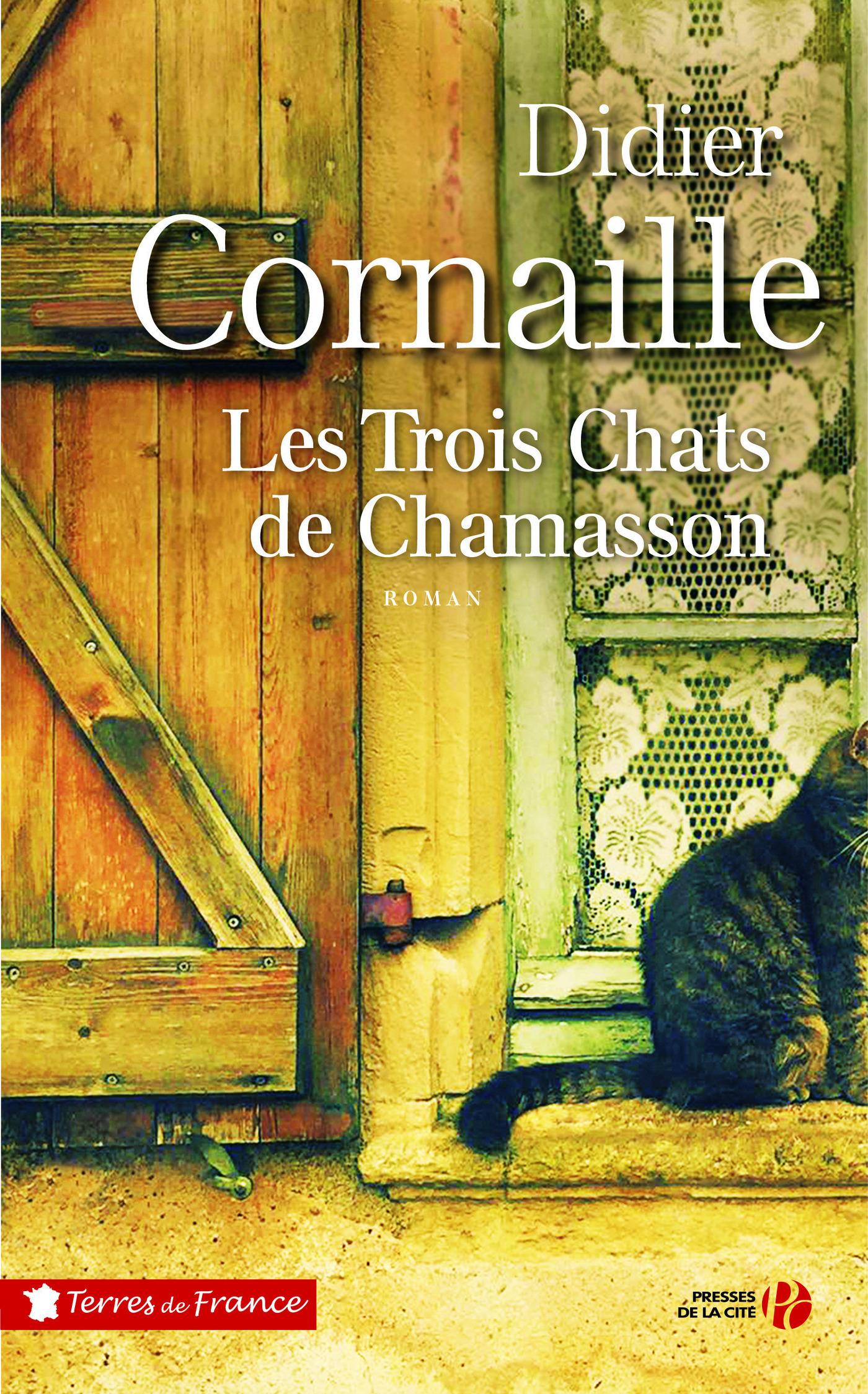 Les trois chats de Chamasson   CORNAILLE, Didier