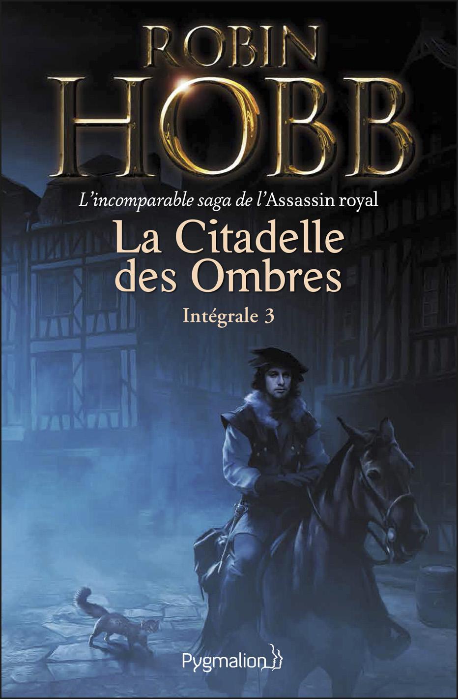La Citadelle des Ombres - L'Intégrale 3 (Tomes 7 à 9) - L'incomparable saga de l'Assassin royal