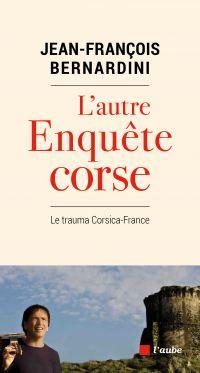 L'autre enquête Corse