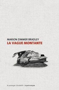 La vague montante | ZIMMER BRADLEY, Marion. Auteur