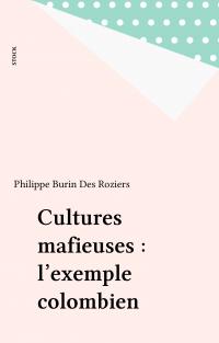 Cultures mafieuses : l'exem...
