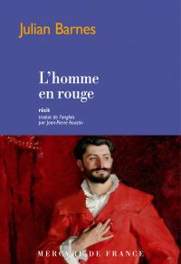 L'homme en rouge | Barnes, Julian. Auteur