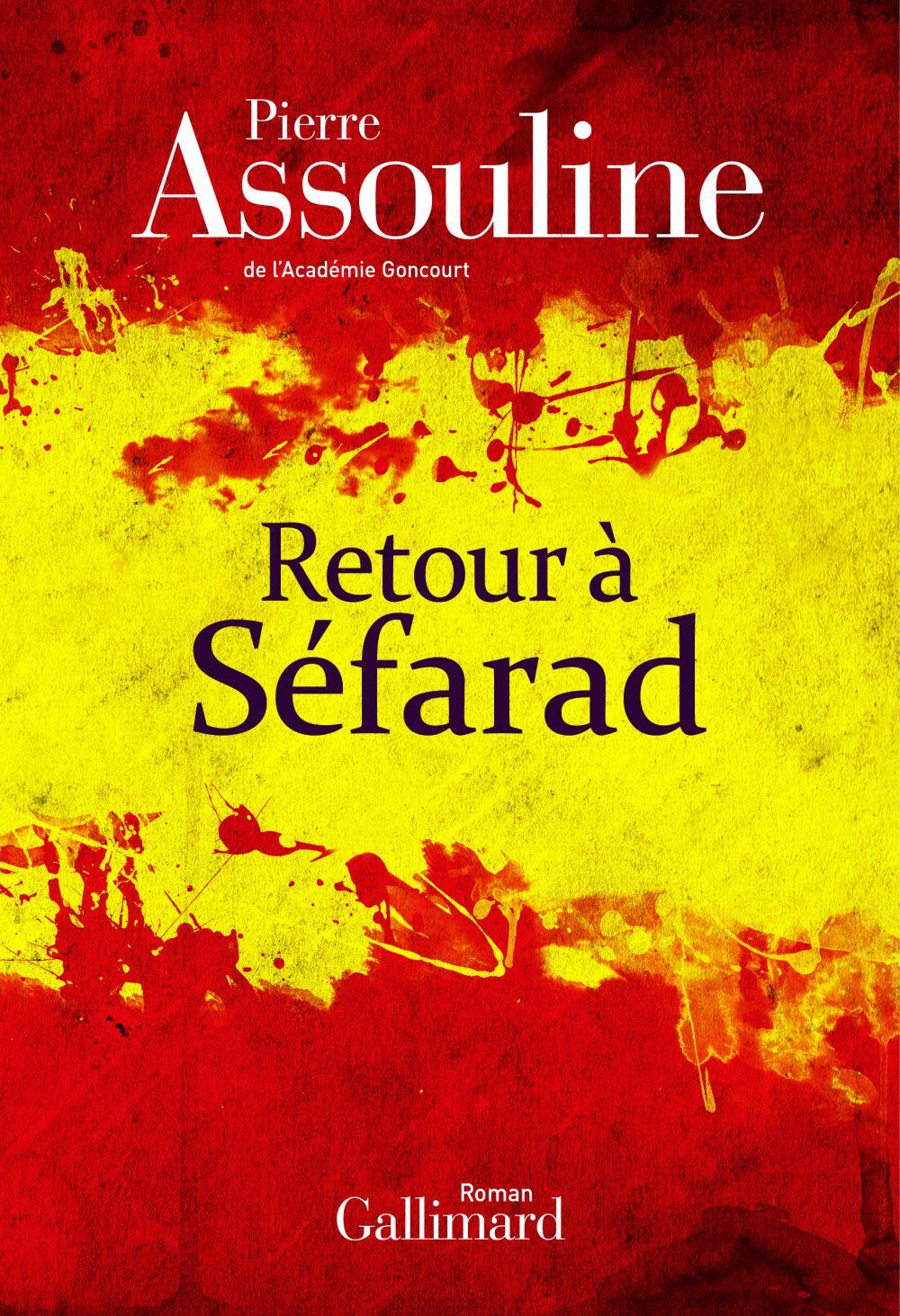 Retour à Séfarad | Assouline, Pierre. Auteur