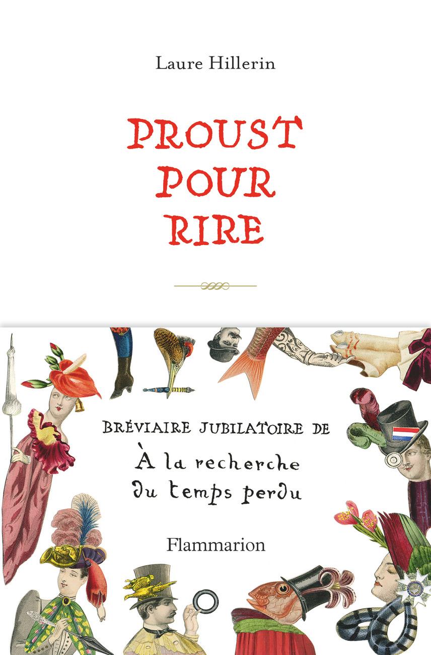 Proust pour rire. Bréviaire jubilatoire de À la recherche du temps perdu