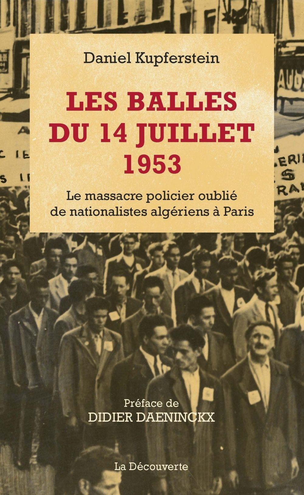 Les balles du 14 juillet 1953 | Kupferstein, Daniel. Auteur