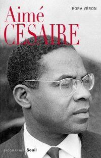 Aimé Césaire | Véron, Kora. Auteur