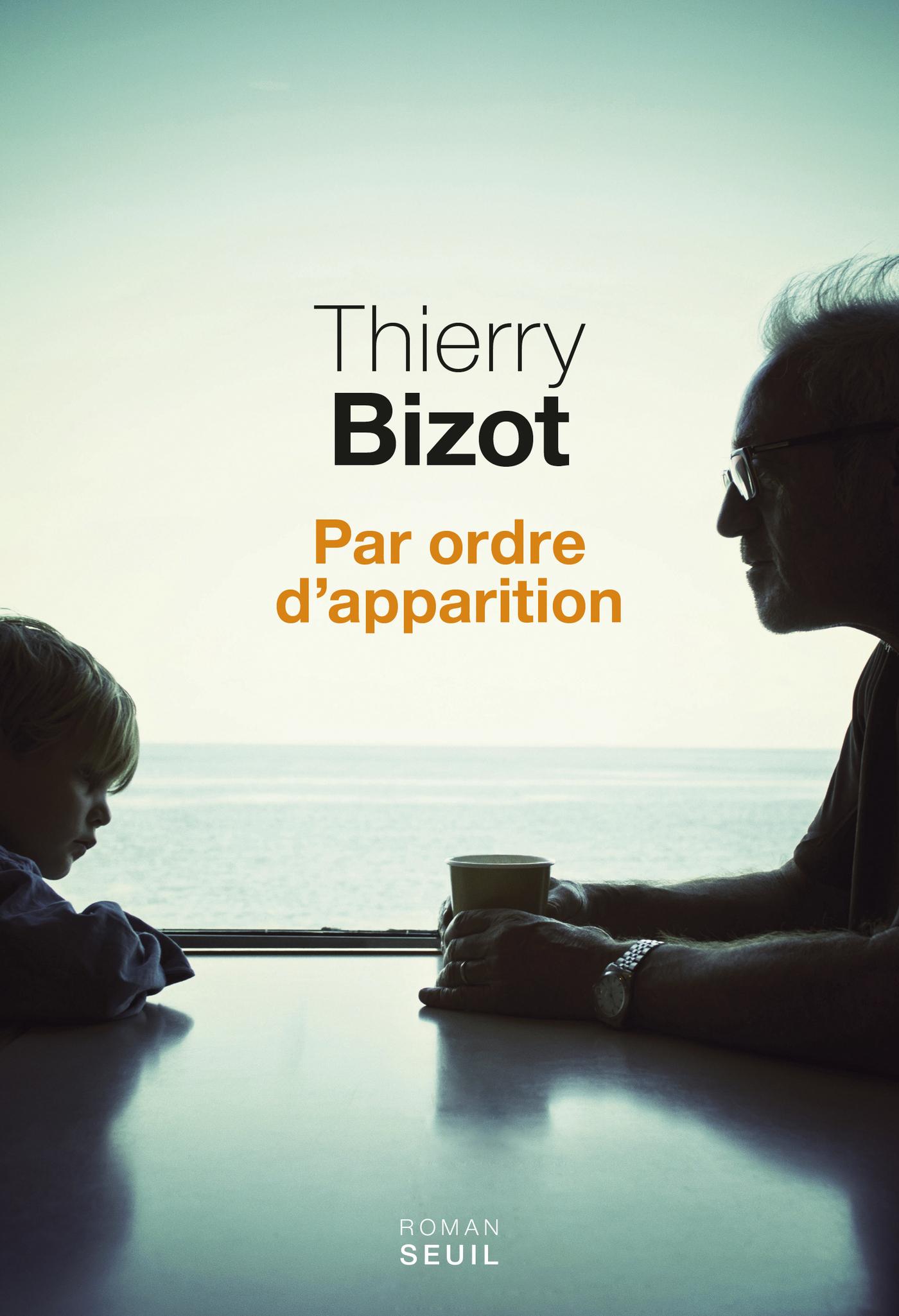 Par ordre d'apparition | Bizot, Thierry