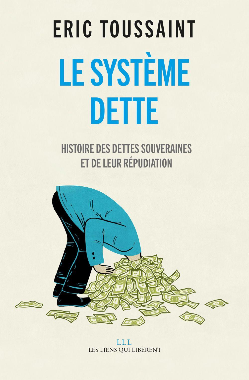 Le système dette |