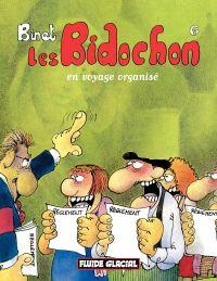 Les Bidochon. Volume 6, Les Bidochon en voyage organisé