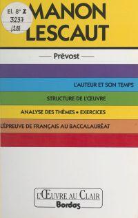 Manon Lescaut, l'abbé Prévost