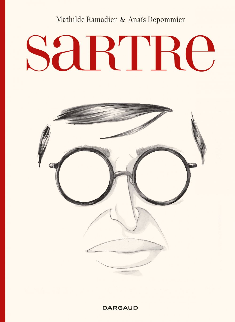 Sartre - une existence, des libertés | Ramadier, Mathilde. Auteur