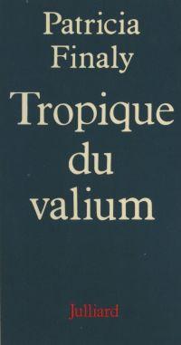 Tropique du valium
