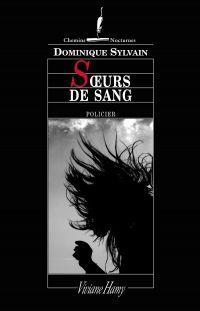 Soeurs de sang | Sylvain, Dominique