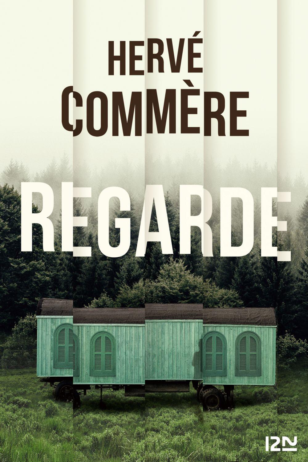 Regarde | COMMÈRE, Hervé. Auteur