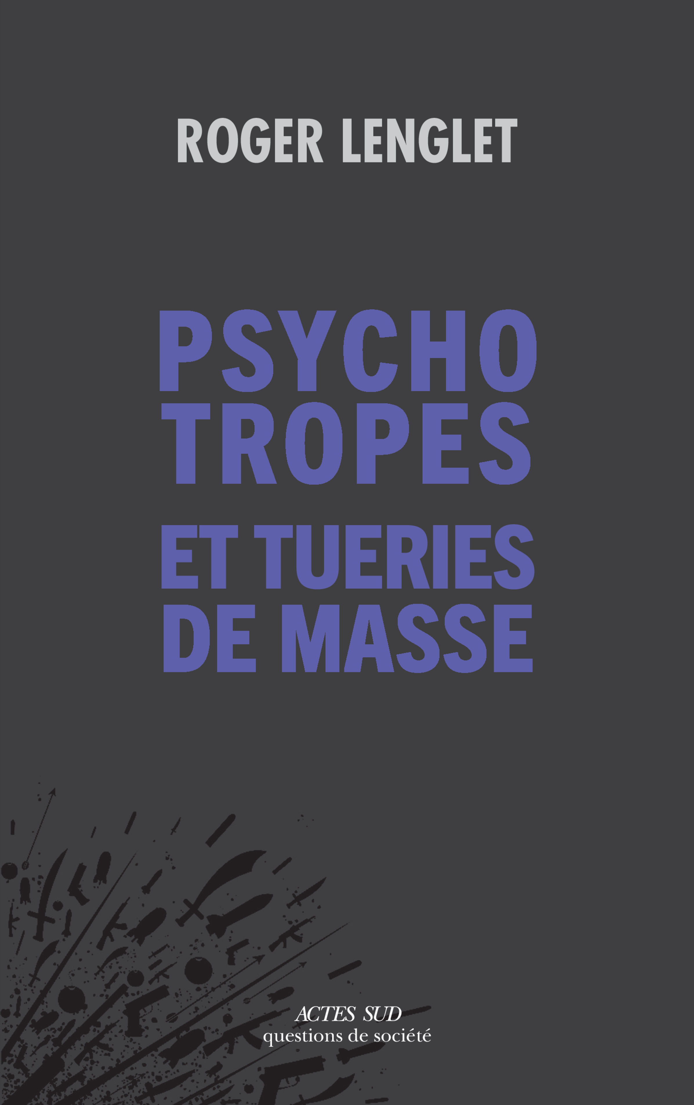 Psychotropes et tueries de ...