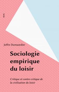 Sociologie empirique du loisir