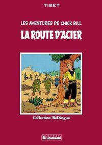 Chick Bill - tome 3 - La Ro...