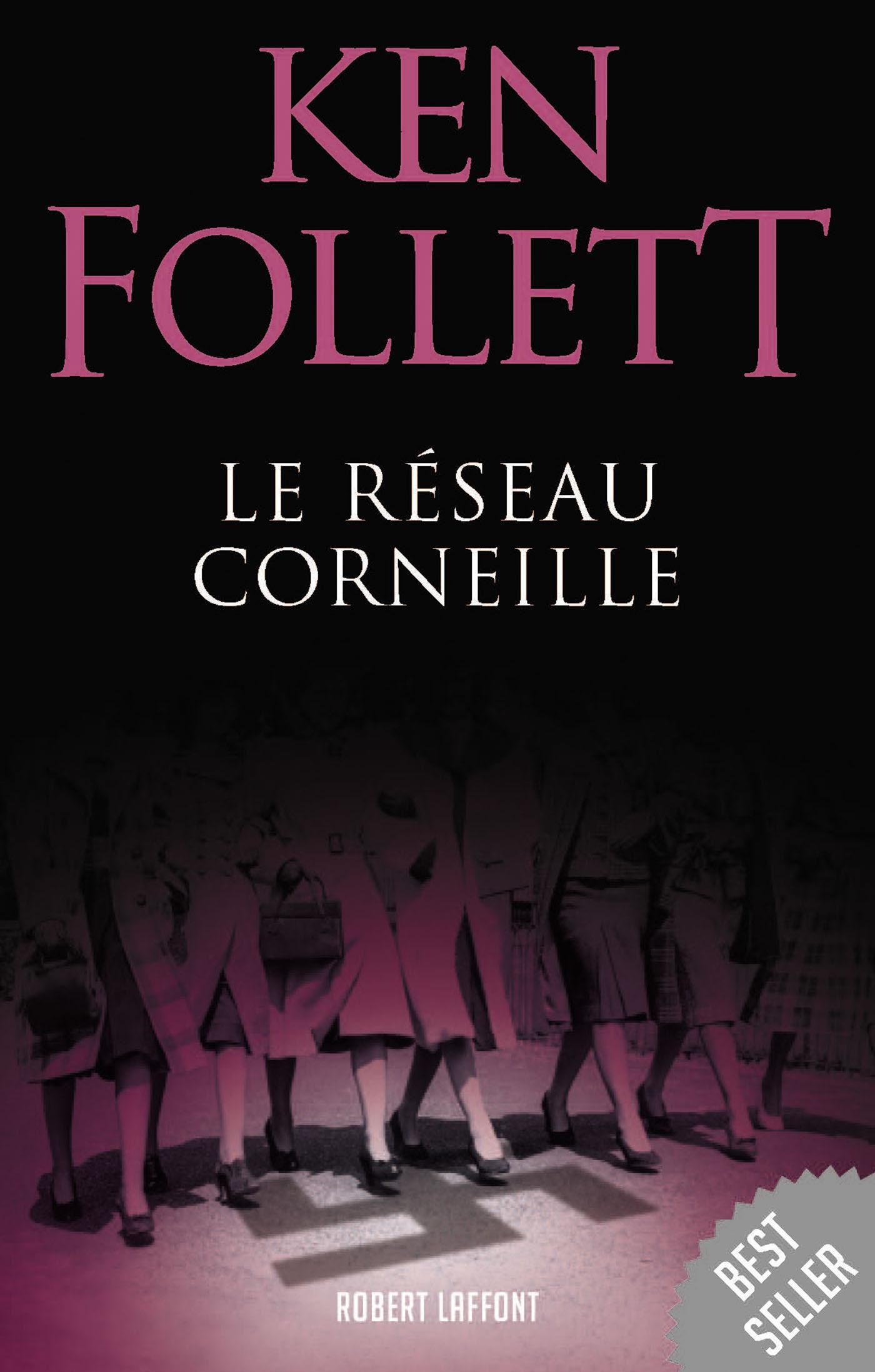 Le Réseau Corneille | FOLLETT, Ken