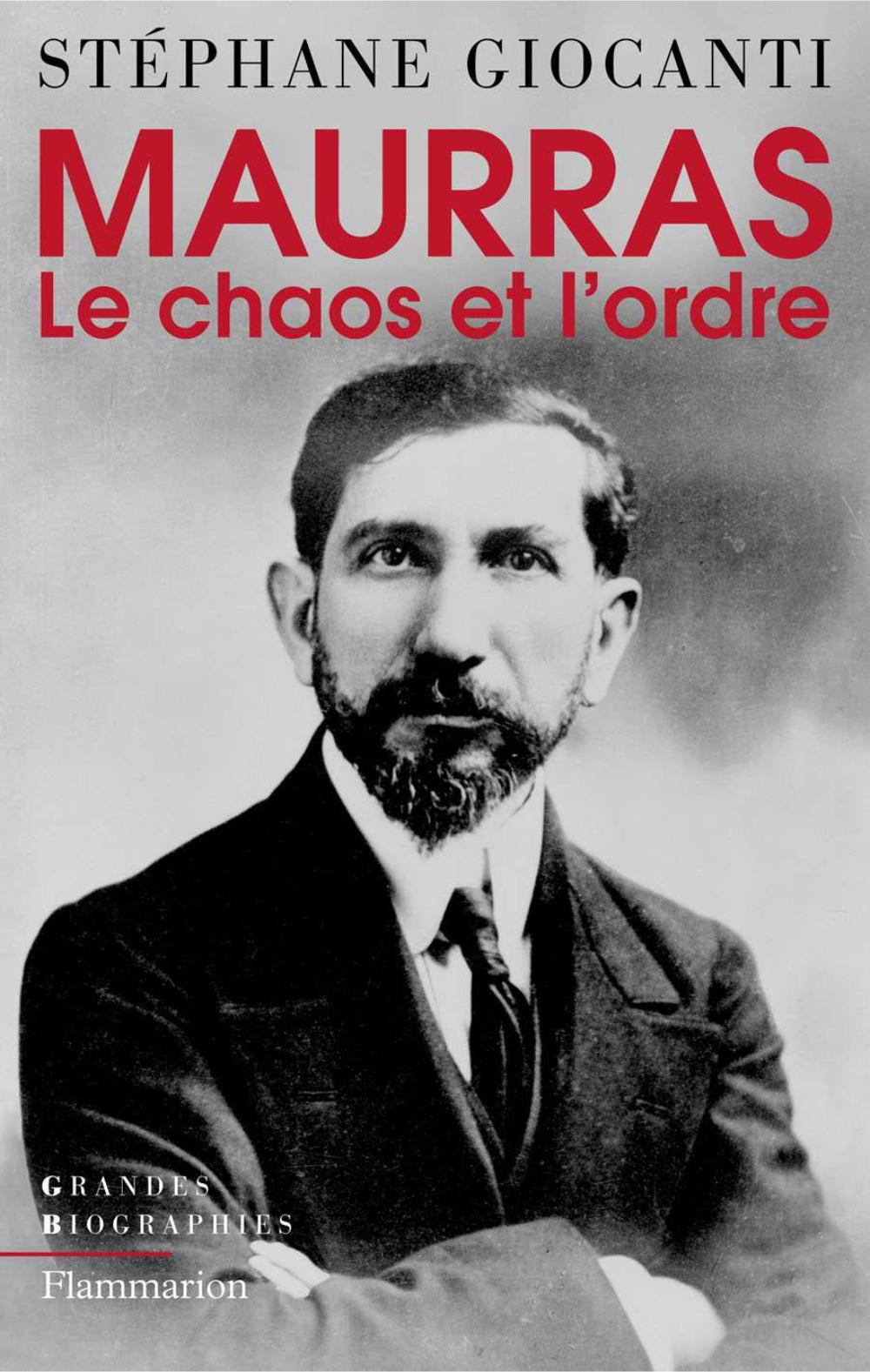 Charles Maurras, le chaos e...
