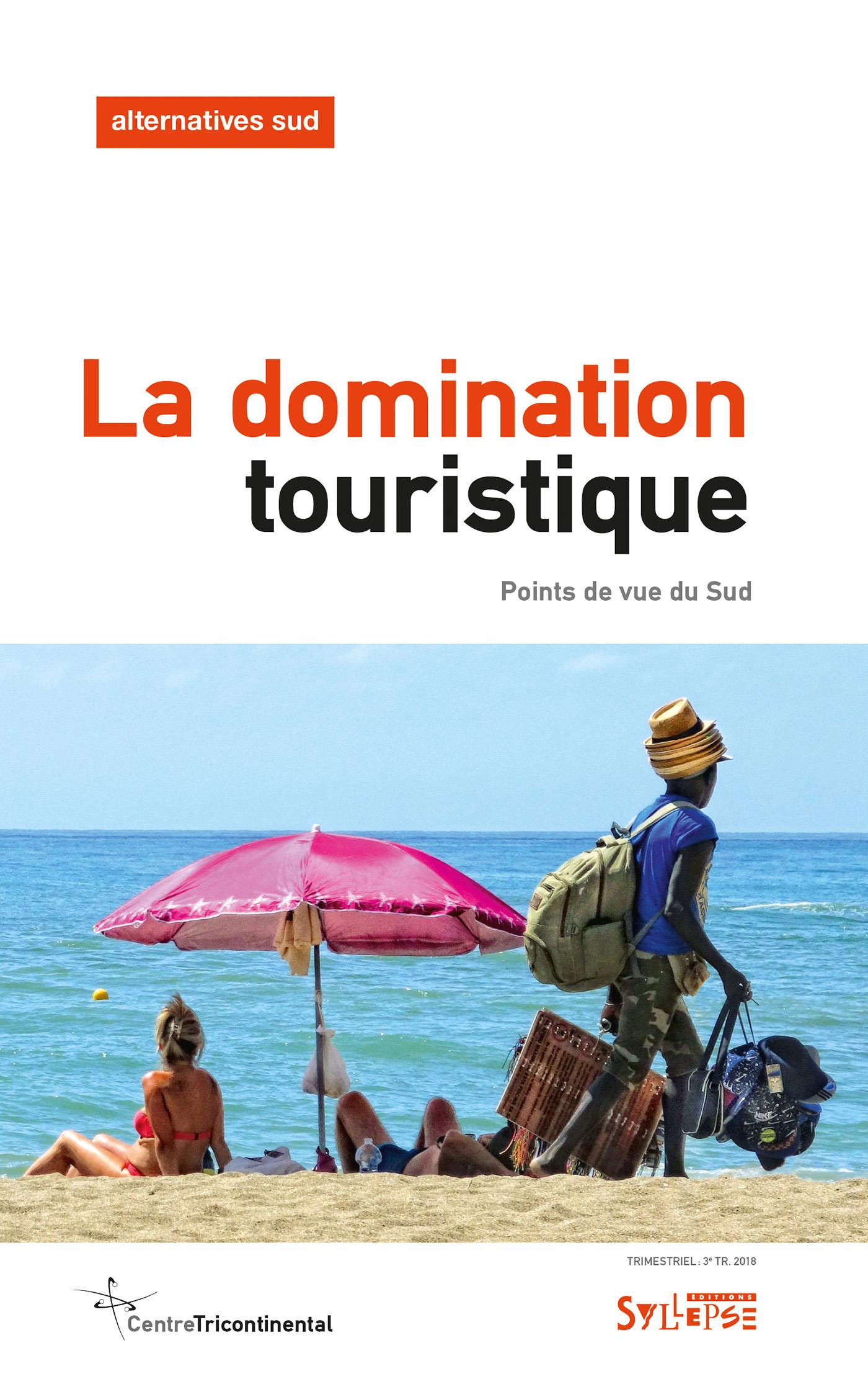 La domination touristique