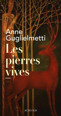 Les Pierres vives | Guglielmetti, Anne. Auteur