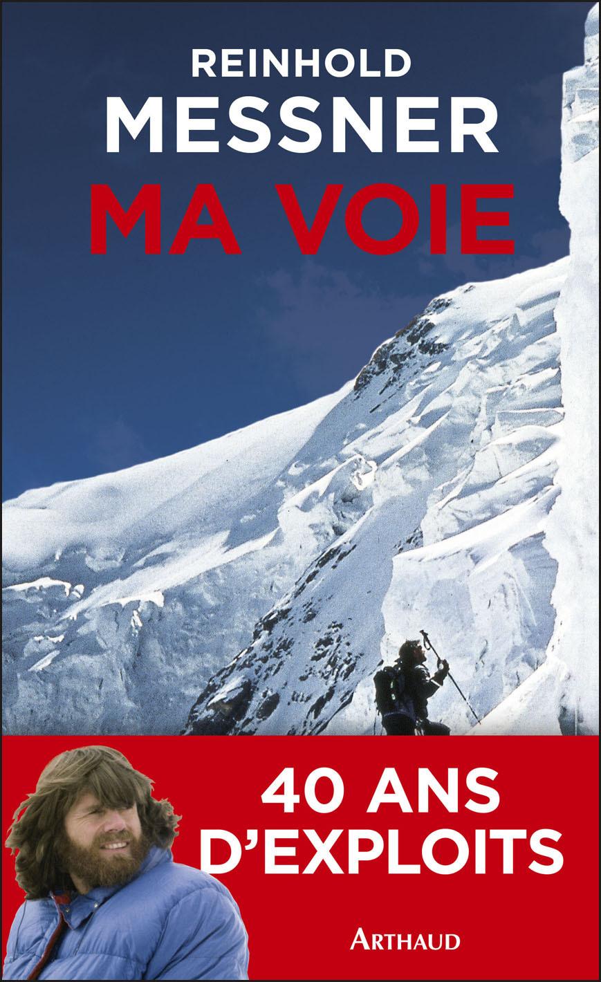 Ma voie | Messner, Reinhold