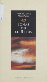 Jonas ou le Refus
