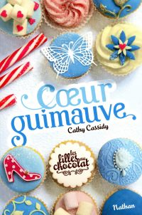 Coeur Guimauve - Tome 2   Cassidy, Cathy