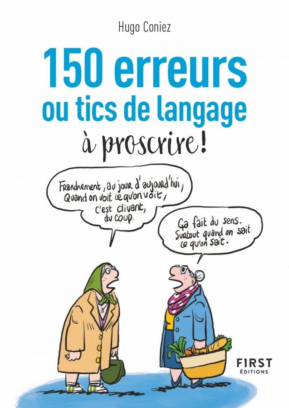 Le Petit Livre - 150 tics de langage à éradiquer | CONIEZ, Hugo. Auteur