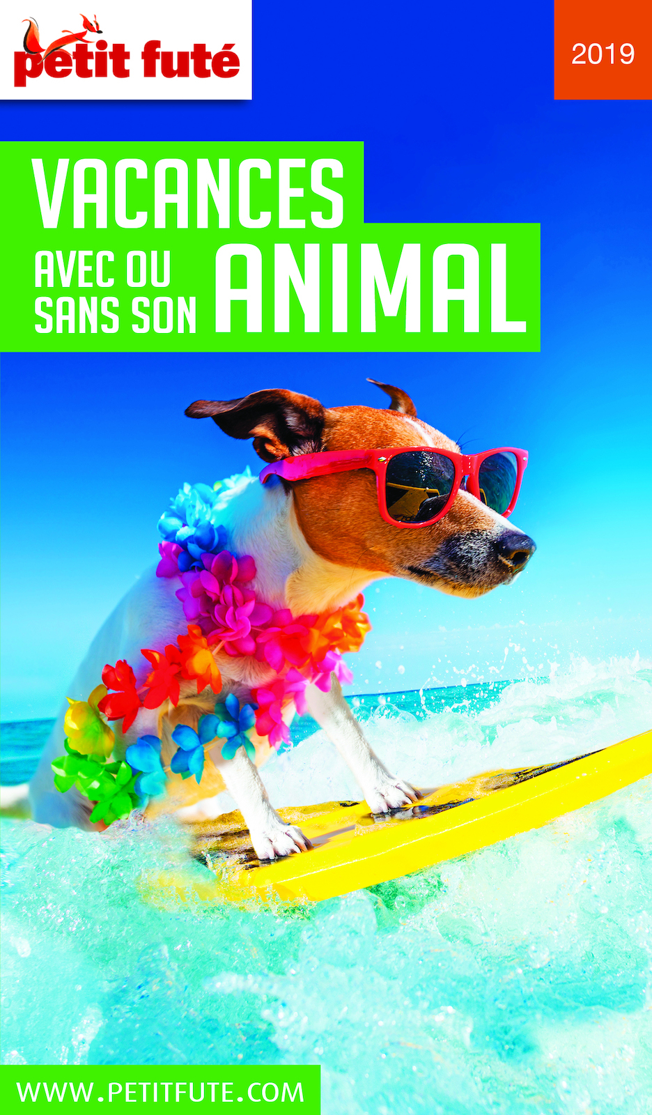 VACANCES AVEC OU SANS SON ANIMAL 2019 Petit Futé