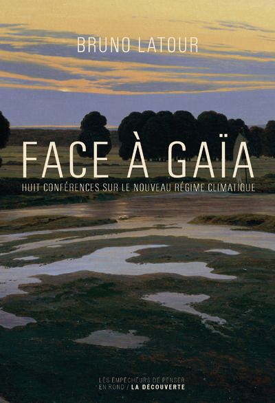 Face à Gaïa | LATOUR, Bruno