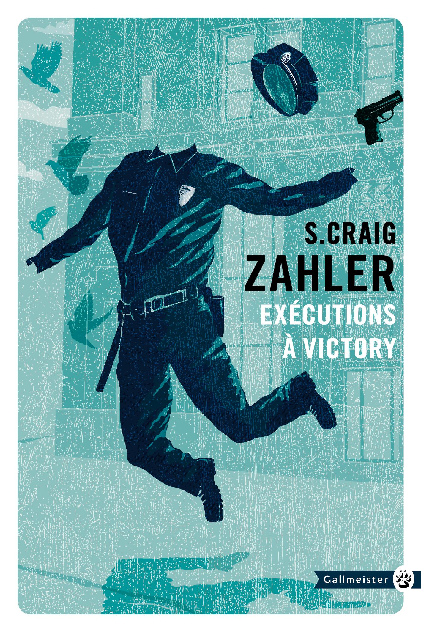 Exécutions à Victory | Zahler, Craig S.