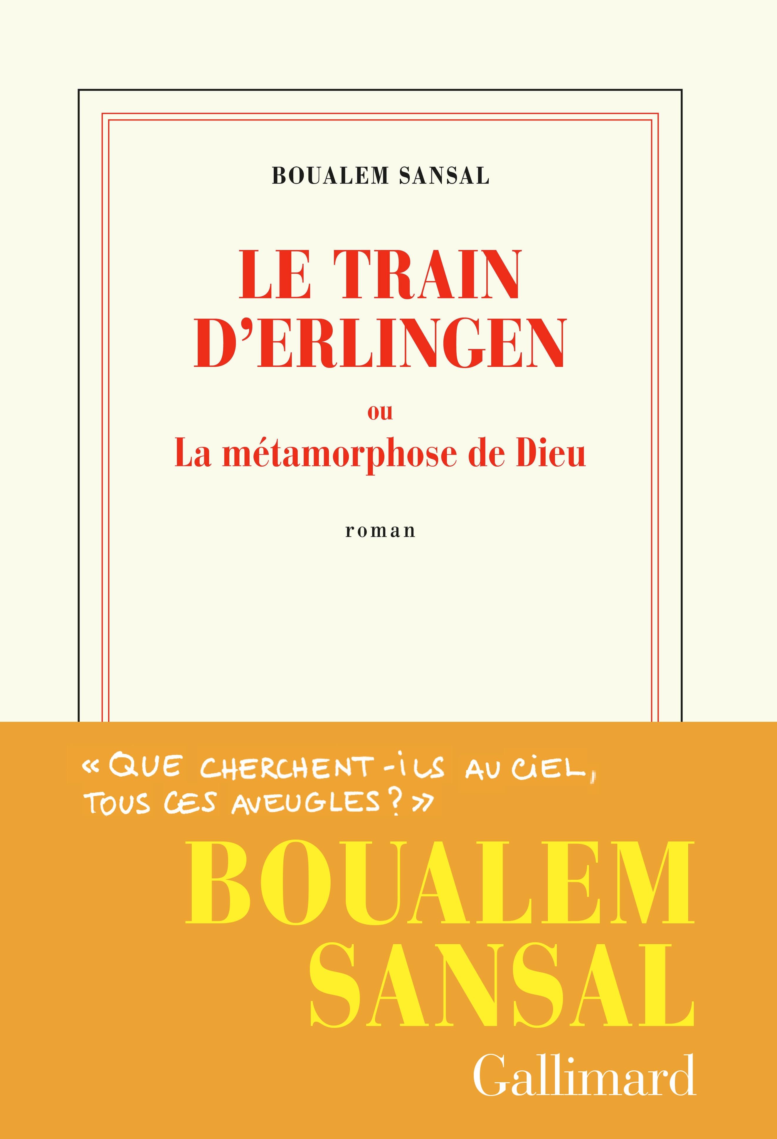 Le train d'Erlingen ou La métamorphose de Dieu | Sansal, Boualem