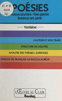 Poésies, Verlaine : poèmes ...