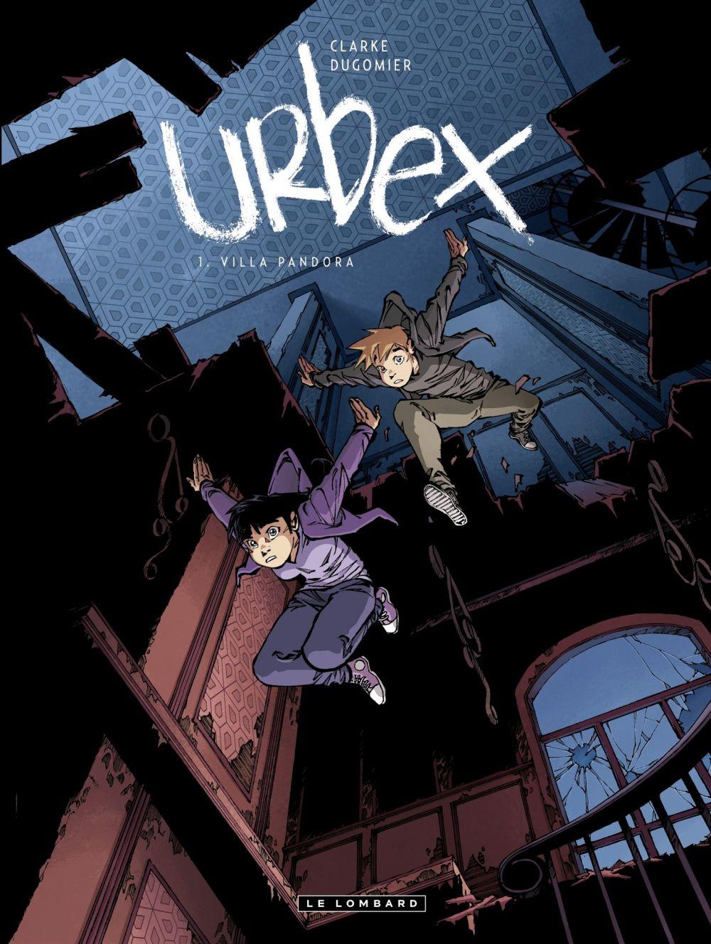 Urbex  - Tome 1 - Villa Pandora  