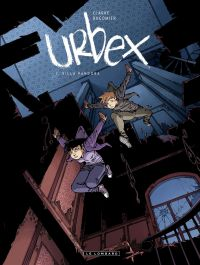 Urbex  - Tome 1 - Villa Pan...
