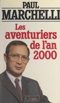 Les aventuriers de l'an 2000