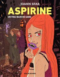 Aspirine - tome 2 - Un vrai bain de sang