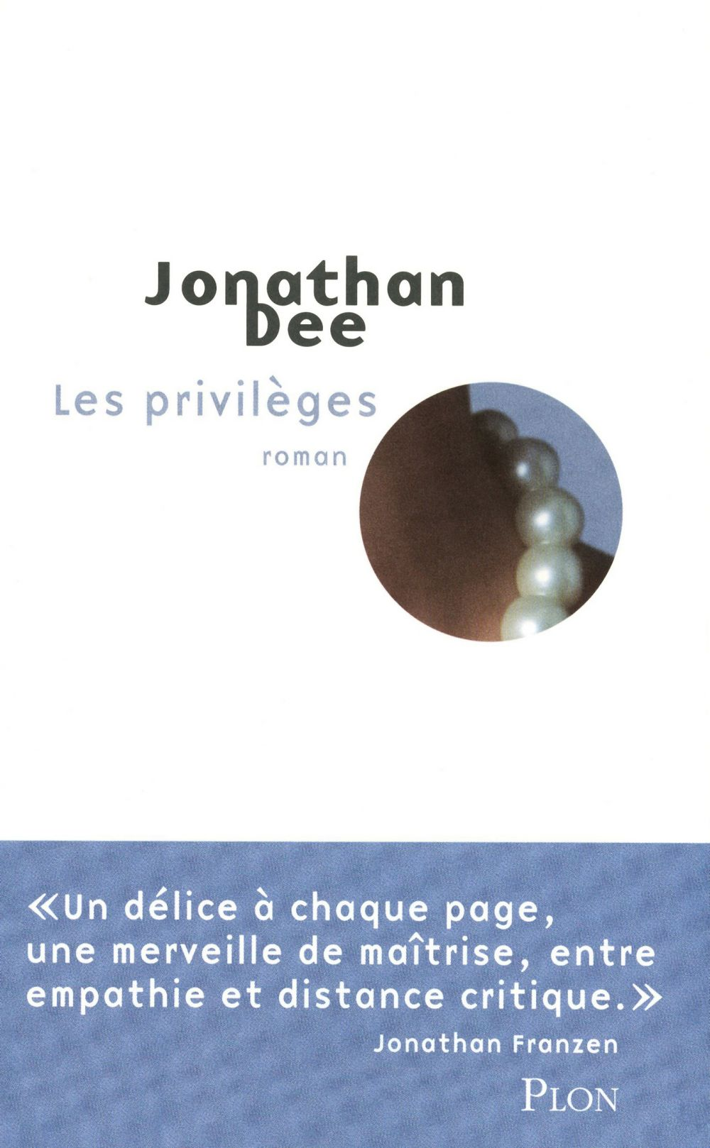 Les privilèges | Dee, Jonathan (1962-....). Auteur